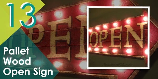 """Show off your creativeness by making your own """"open sign"""" with pallets! This is perfect if you own a business."""