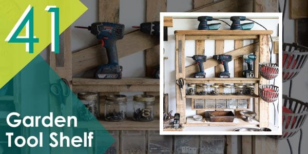 Along with the pallet potting bench, this tool shelf is a must, too!