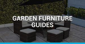 Garden Furniture Guides