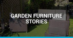 Garden Furniture Stories
