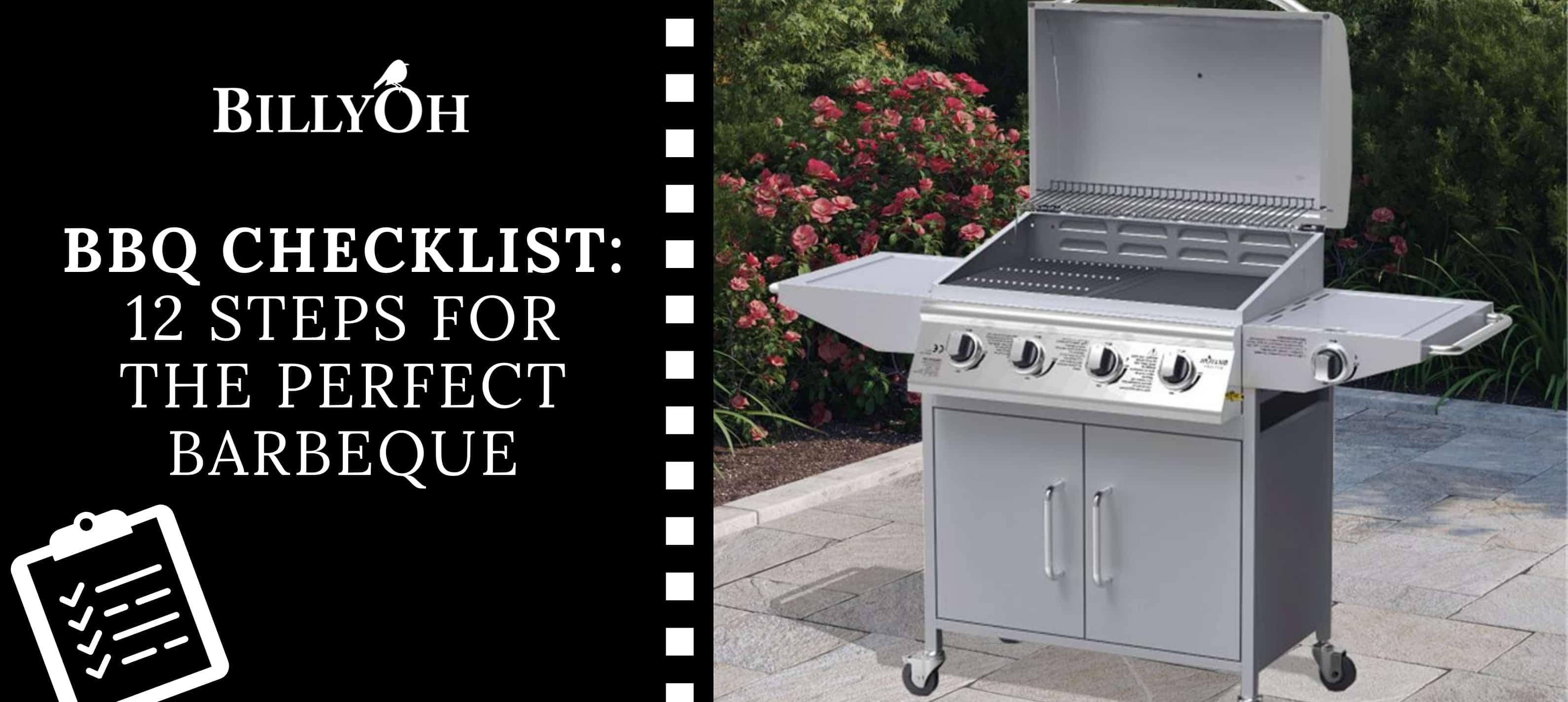 Perfect BBQ Checklist with BillyOh Huntsville Silver 4 Burner Gas BBQ on patio