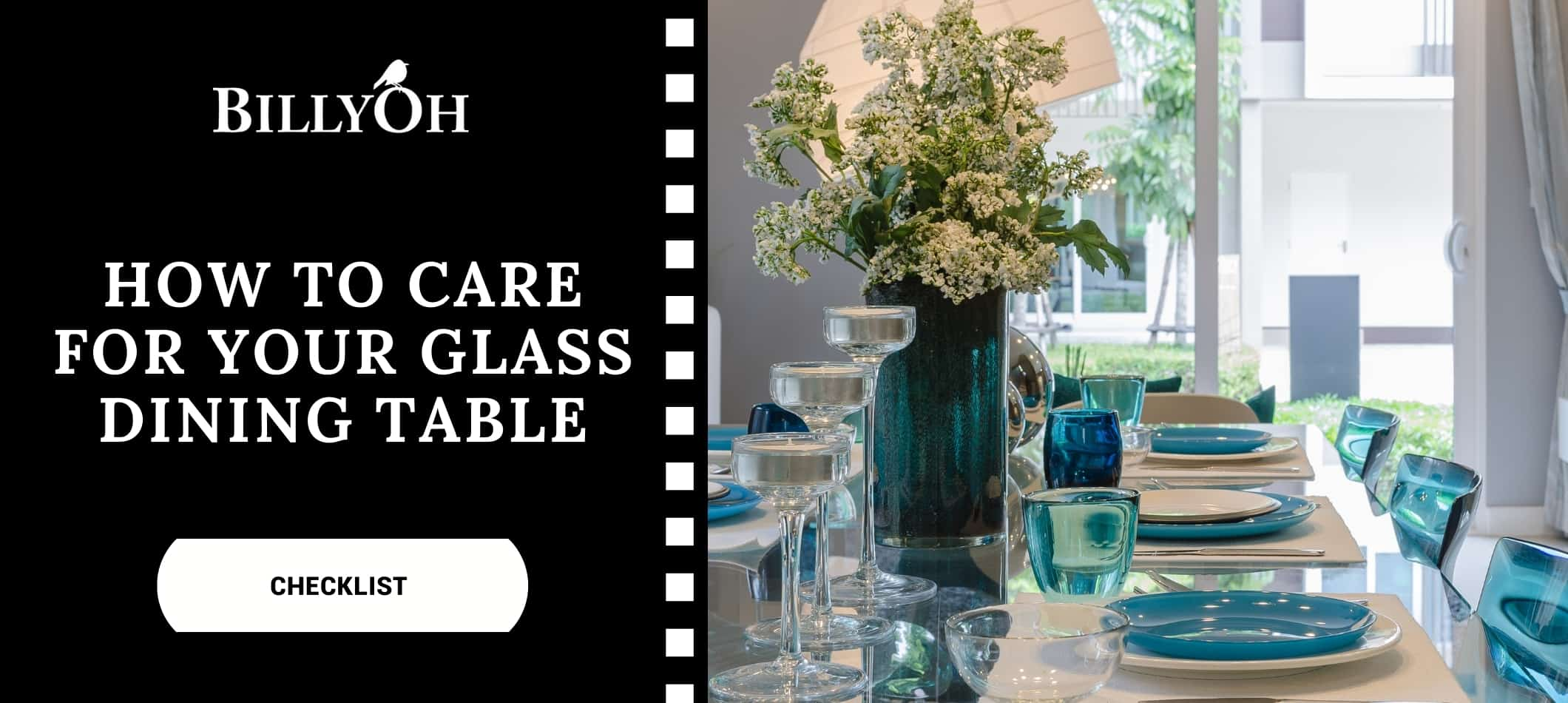 Glass dining table with glasses and vase with BillyOh logo and white and black cartoon film reel banner