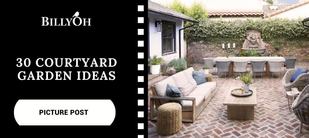 BillyOh 30 Courtyard Garden Ideas
