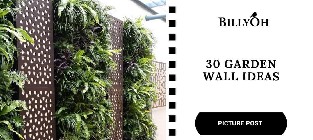 BillyOh 30 Garden Wall Ideas