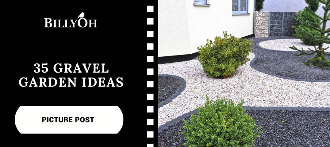 BillyOh 35 Gravel Garden Ideas