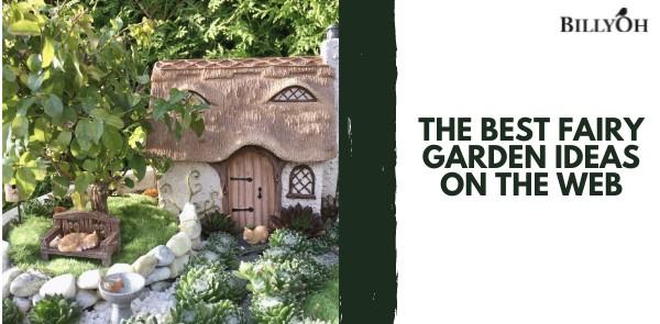 The Best Fairy Garden Ideas on the Web