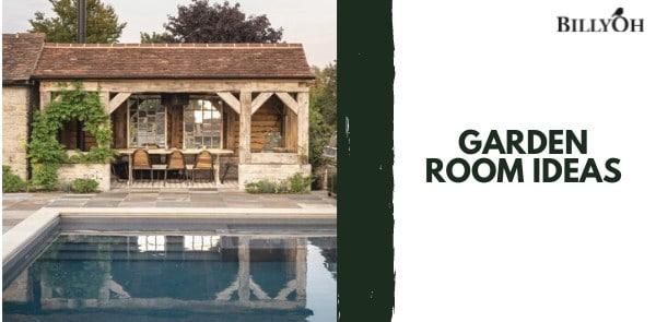 Garden Room Ideas