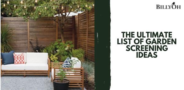 The Ultimate List of Garden Screening Ideas