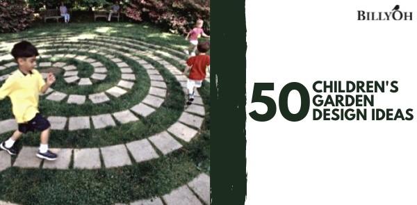 50 Children's Garden Design Ideas