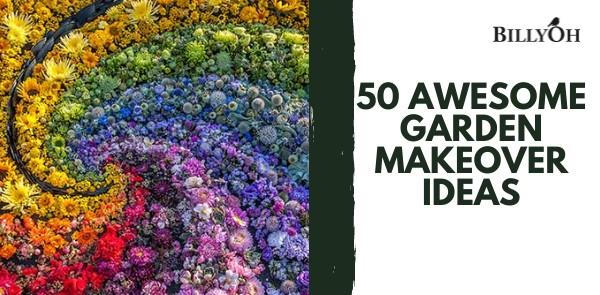 BillyOh 50 Awesome Garden Makeover Ideas