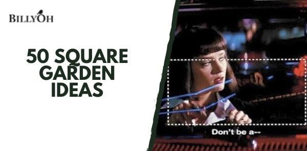BillyOh 50 Square Garden Ideas