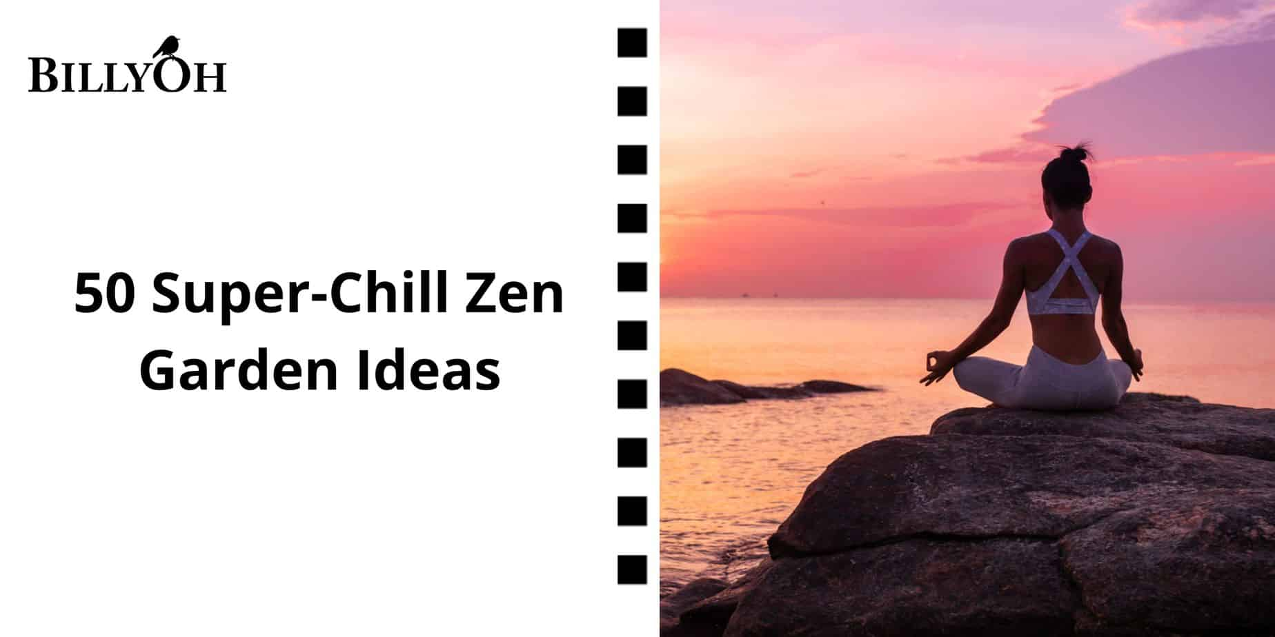 BillyOh 50 Zen Garden Ideas with woman in yoga pose by the sea at sunset