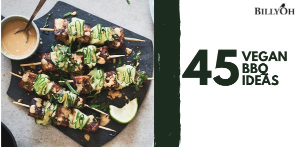 45 Vegan BBQ Ideas