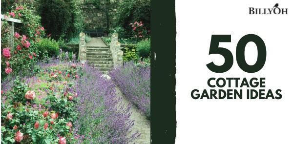 50 Cottage Garden Ideas