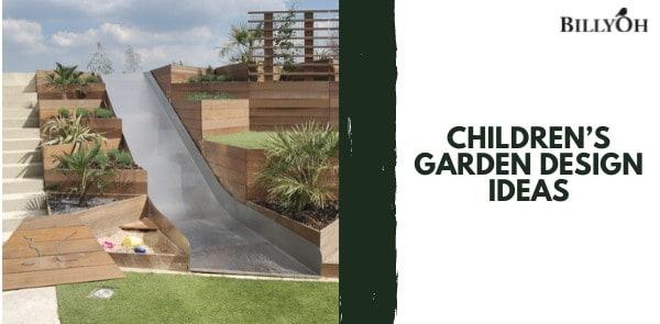 Children's Garden Design Ideas