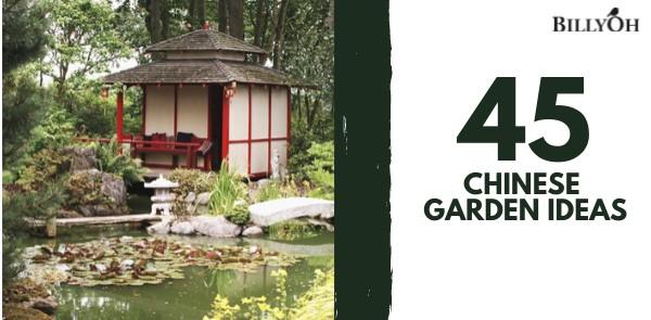 45 Chinese Garden Ideas