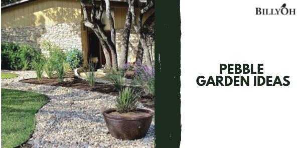 Pebble Garden Ideas