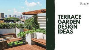 Terrace Garden Design Ideas for the City-Dwellers