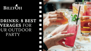 BBQ Drinks: 8 Best Beverages to Serve at Your Outdoor Party