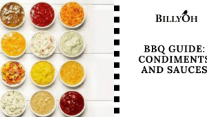 BBQ Guide: Condiments and Sauces for Your Outdoor Party